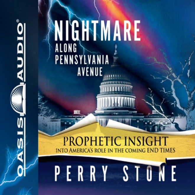 Nightmare Along Pennsylvania Avejue (unabridged)