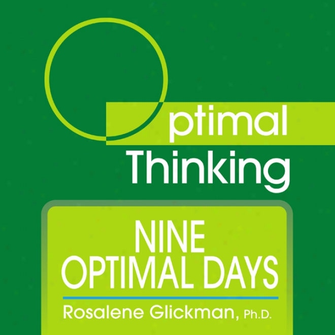 Nine Optimal Days: With Optimal Thinking (unabridged)