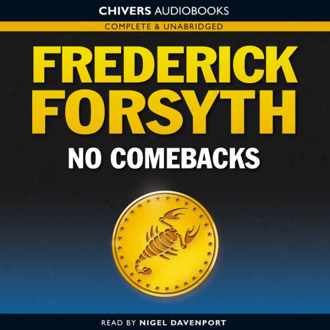 No Comebacks (unabridged)