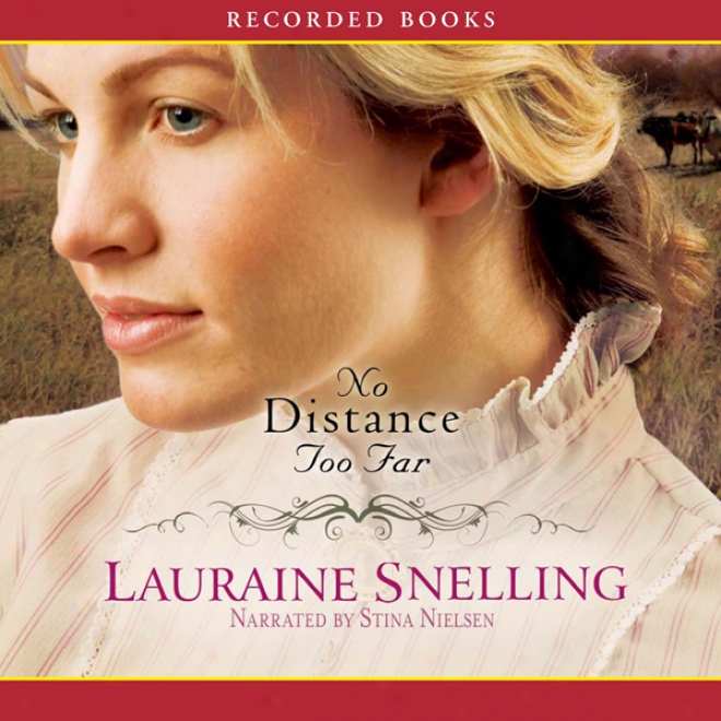 No Distance Too Far: Home To Blessing, Book 2 (unabridged)