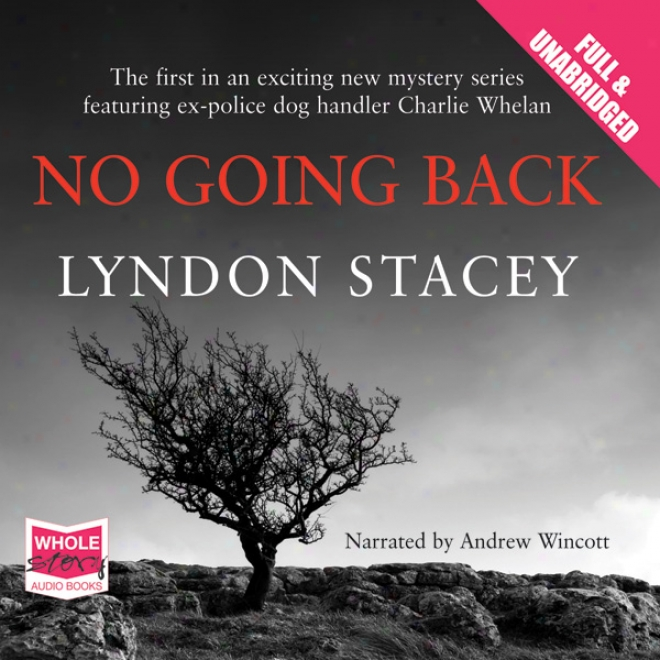 No Going Back (unabridged)