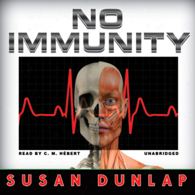 No Immunity: A Kiernan O'shaughnessy Mystrry (unabridged)