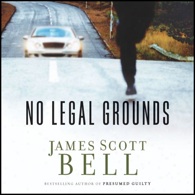 No Legal Grounds (unabridged)