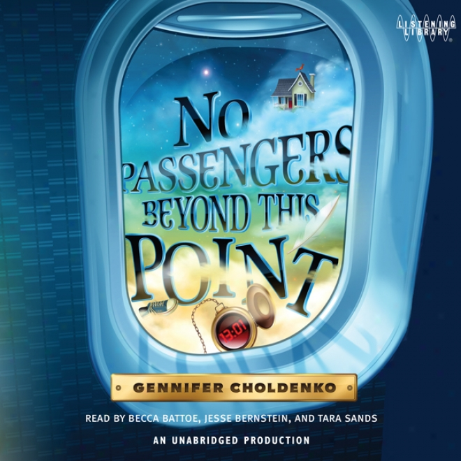 No Passengers Beyond This Point (unabridged)