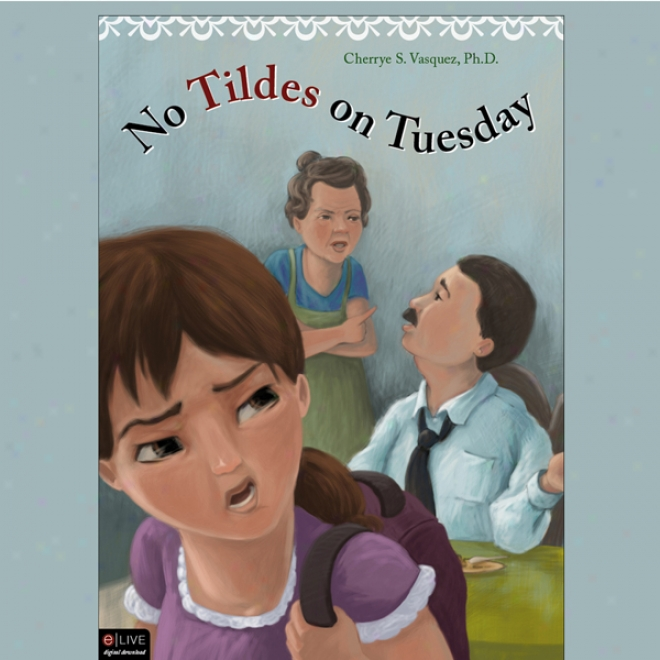 No Tildes On Tuesday (unabridged)