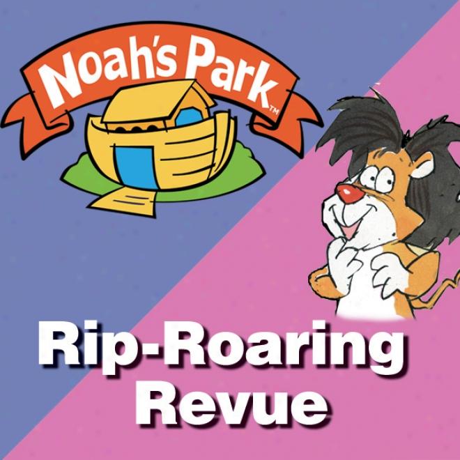 Noah's Park's Rip-roaring Revue: Noah's Park, Episod e5 (dramatized)