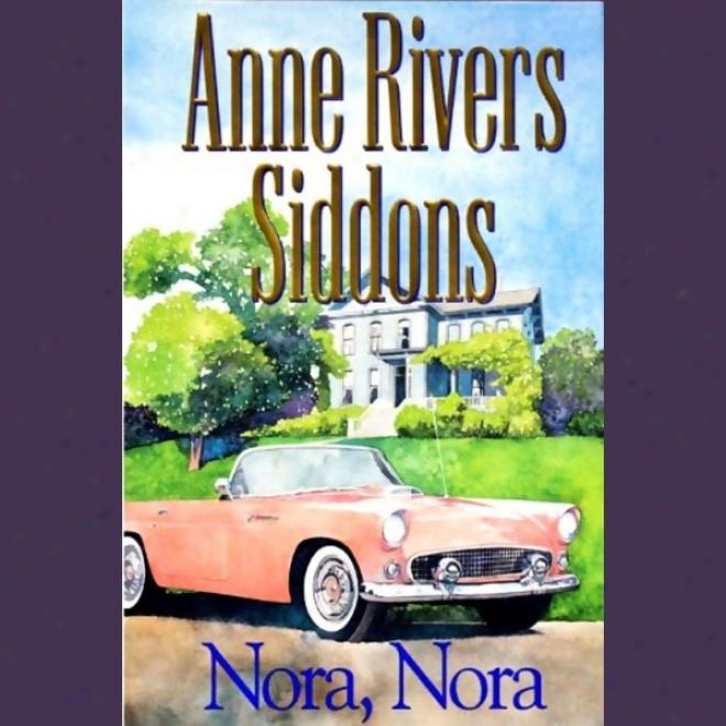 Nora, Nora (unabridged)