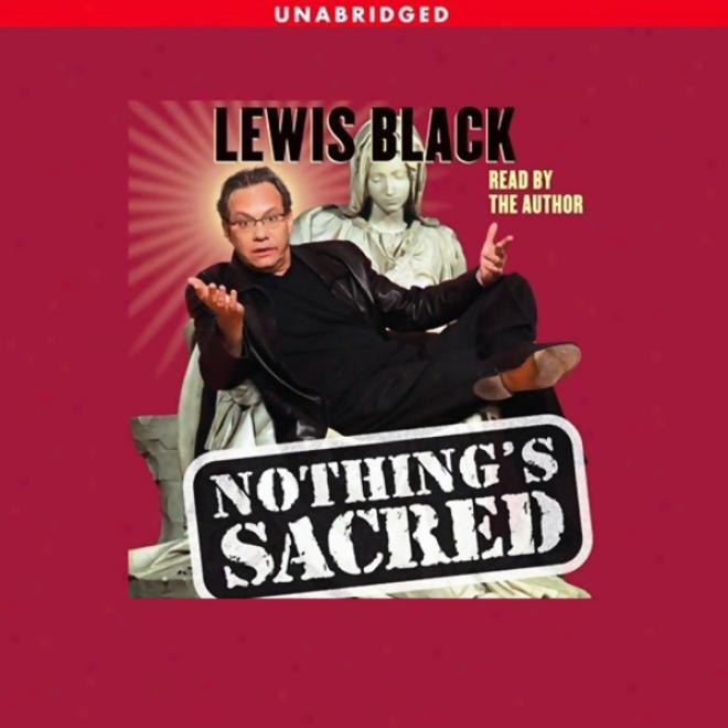 Nothing's Sacred (unabridged)