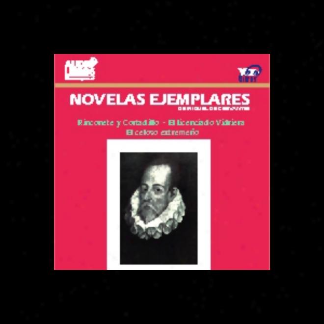 Novelas Ejemplares [exemplary Novels]