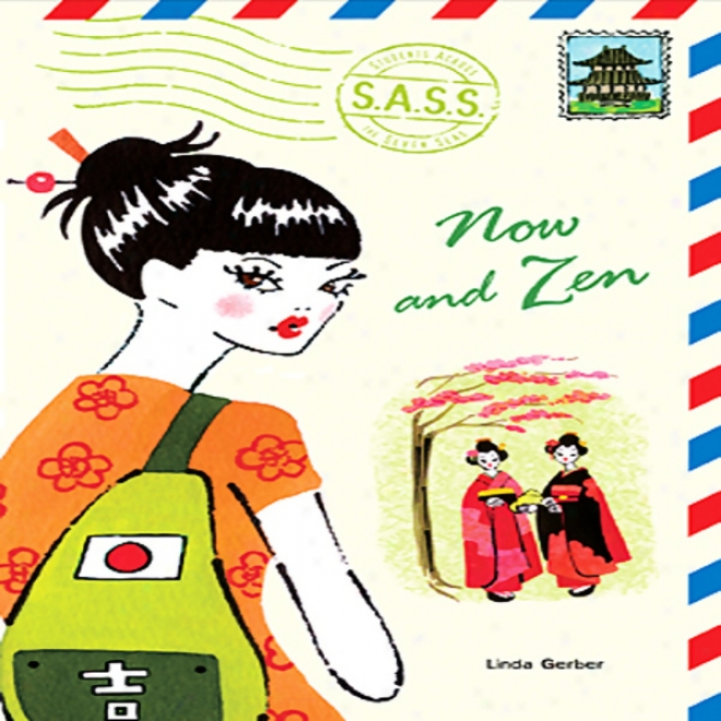 Now And Zen: Students Across The Seven Seas (unabridged)