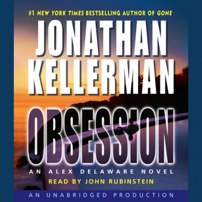 Obsession: An Alex Delaware Novel (unabridged)