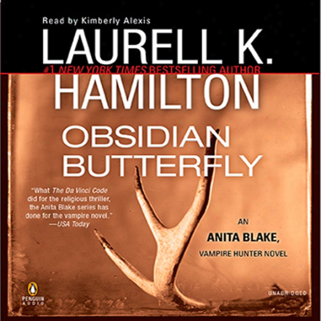 Obsidian Butterfly: Anita Blake, Extortioner Hunter, Book 9 (unabridged)