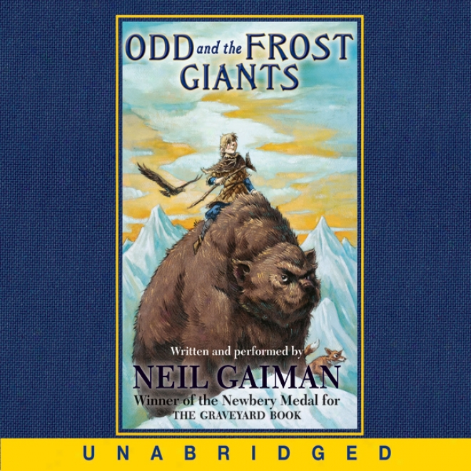 Odd And The Frot Giants (unabridged)