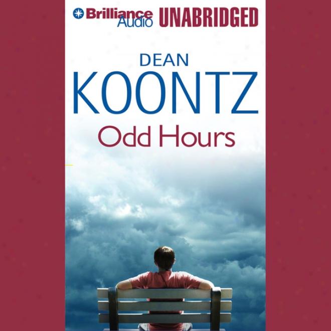 Odd Hours (unabridged)
