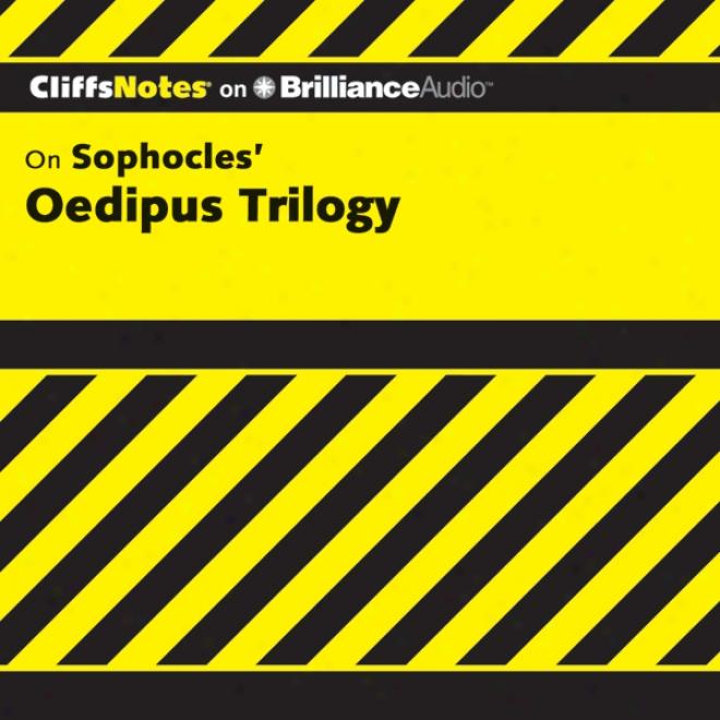 Oedipus Trioogy: Cliffsnotes (unabridged)