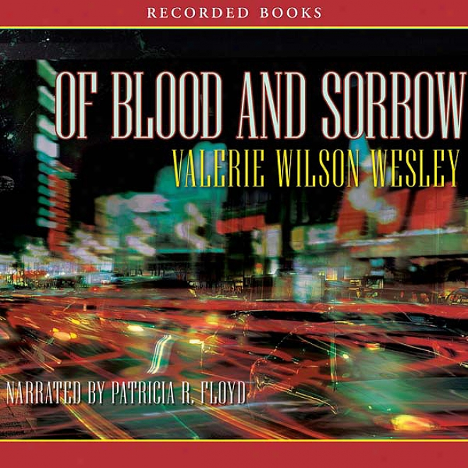 Of Blood And Sorrow (unabridged)