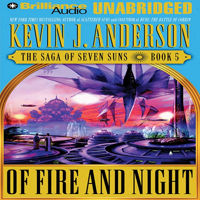 Of Fire And Night: The Saga Of Seven Suns, Main division 5 (unabridged)