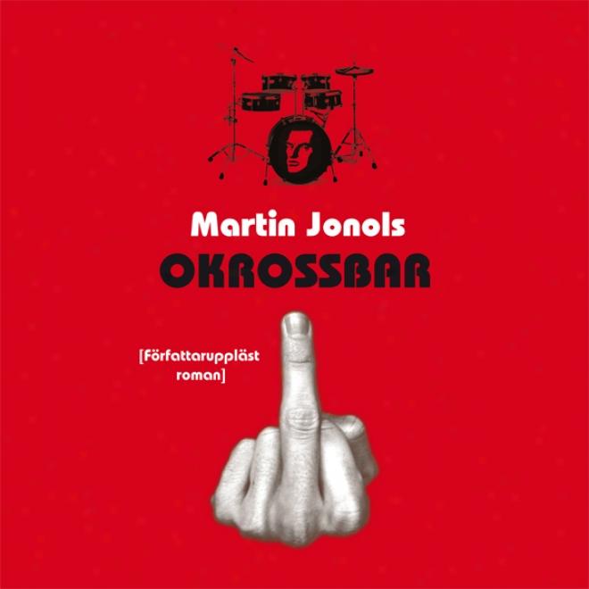 Okrossbar (unabridged)