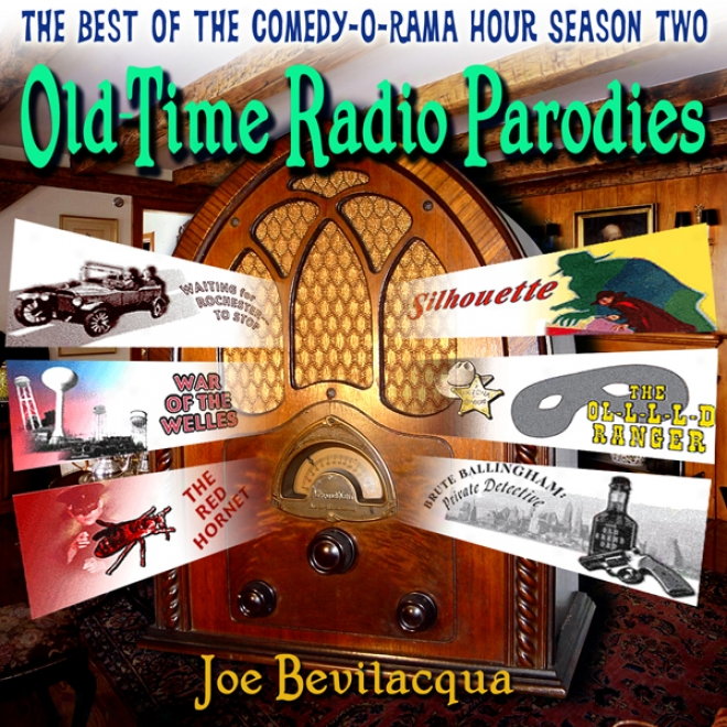 Old-time Radio Parodies: The Best Of Tge Comedy-o-rama Hohr, Seawon Two