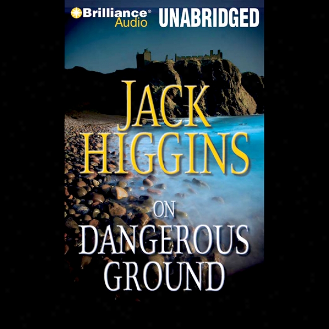 On Perilous Ground: A Sean Dillon Novel (unanridged)