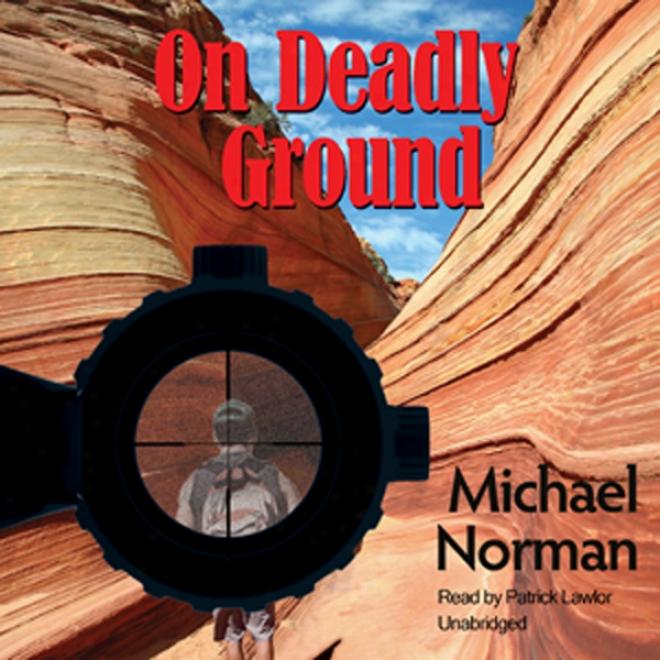 On Deadly Ground (unabridged)