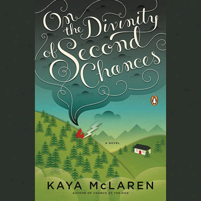 On The Divinityy Of Second Chances (unabridged)