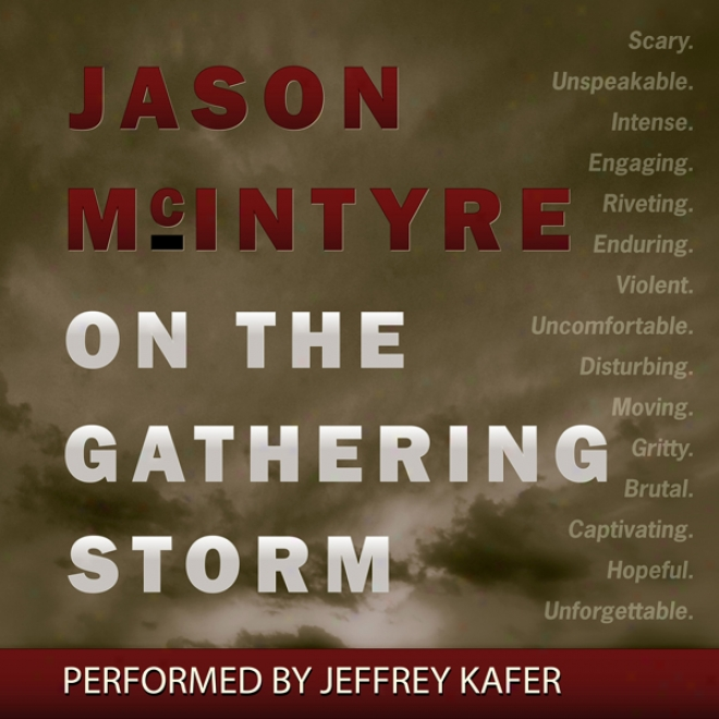 On The Gathering Storm (unabridged)