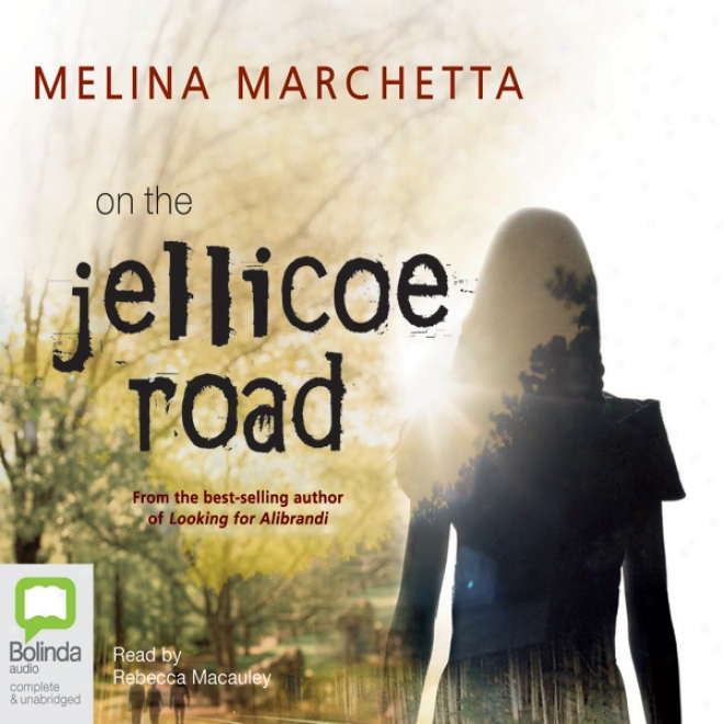 On The Jellicoe Road (unabridged)
