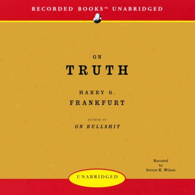 On Truth (unabridged)