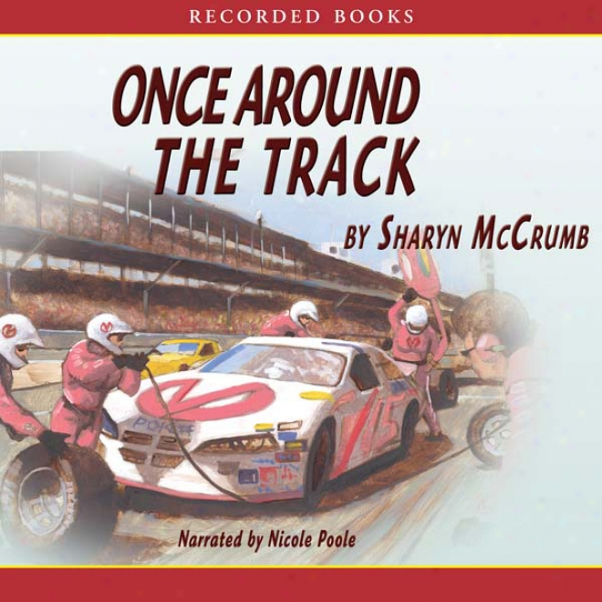 Once Around The Track (unabridged)