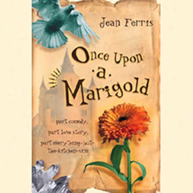 Once Upon A Marigold (unabridged)