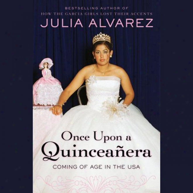 Once Upon A Quinceanera (unabridged)