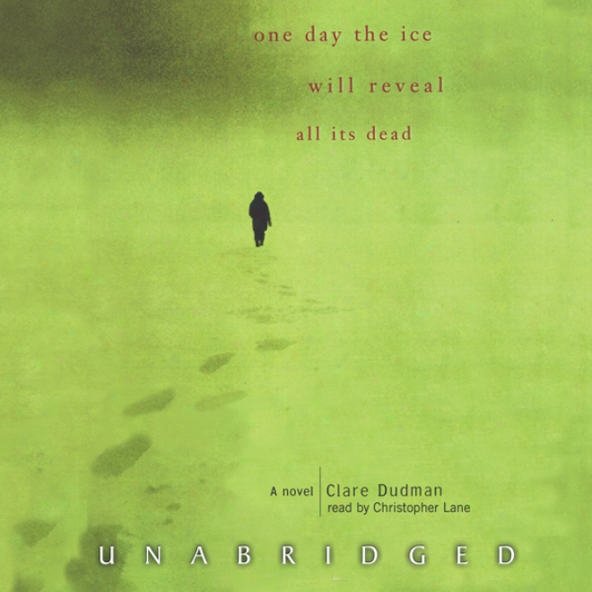 One Day The Ice Will Reveal All Its Dead (unabridged)