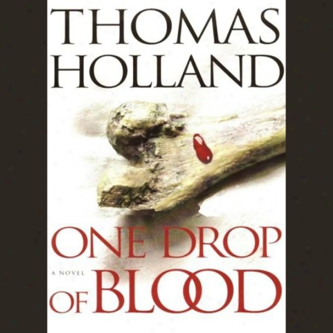 One Drop Of Blood (unabridged)