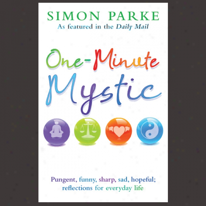 One-minute Mystic (unabridged)