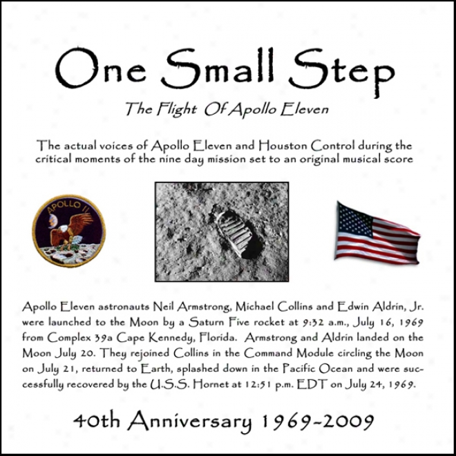 One Small Step: The Flight Of Apollo Eleven (unabridged)