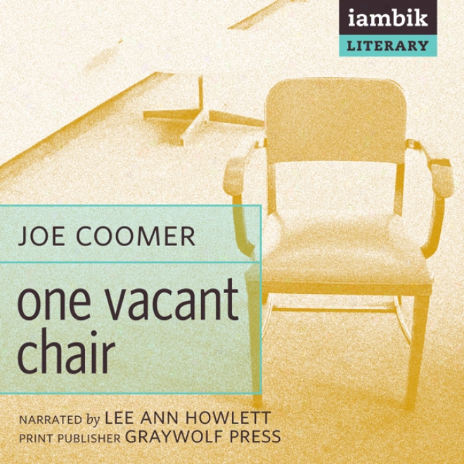 One Vacant Chair (unabridged)
