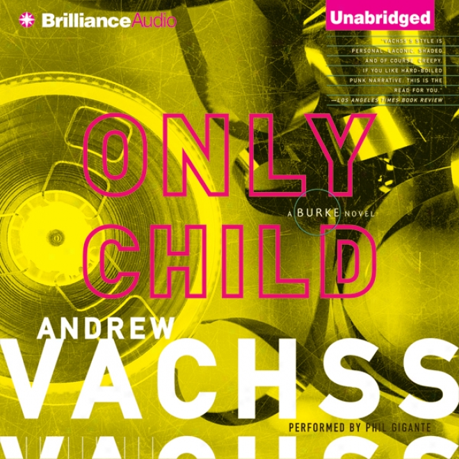 Only Child: A Burke Novel #14 (unabridged)