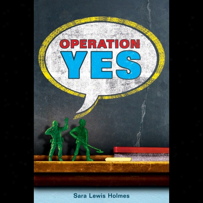 Operation Yes (unabridged)