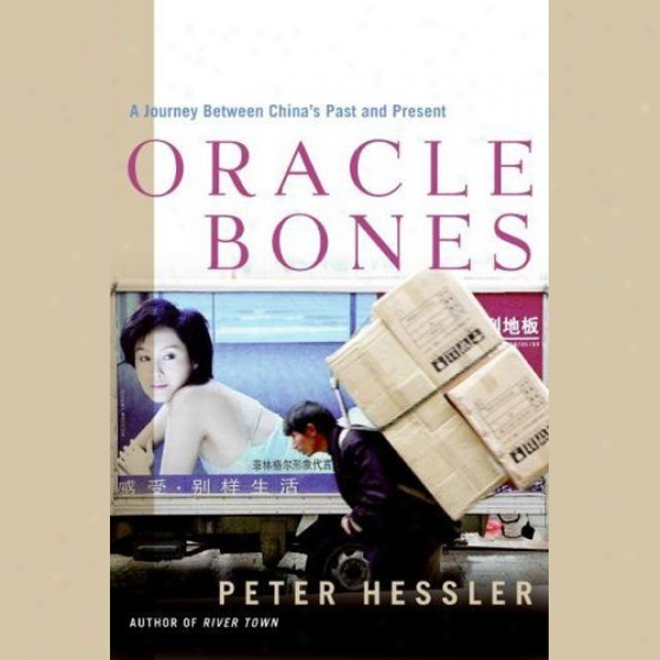 Oracle Bones: A Travel  Through Tike In China (unabridged)
