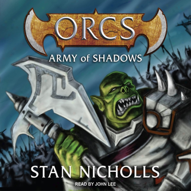 Orcs: Army Of Shadows (unabridged)