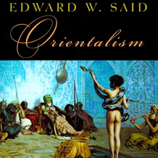 Orientalism (unabridged)