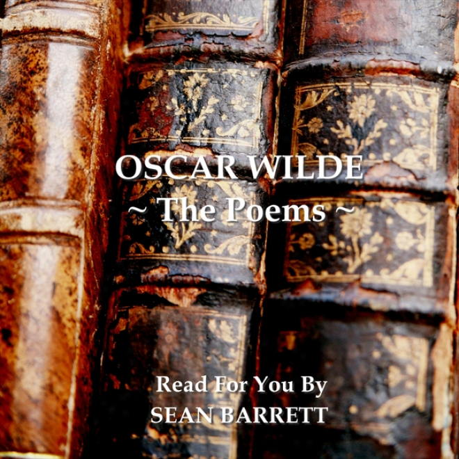 Oscar Wilde: The Poems (unabridged)