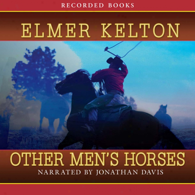 Other Men's Horses (unabridged)