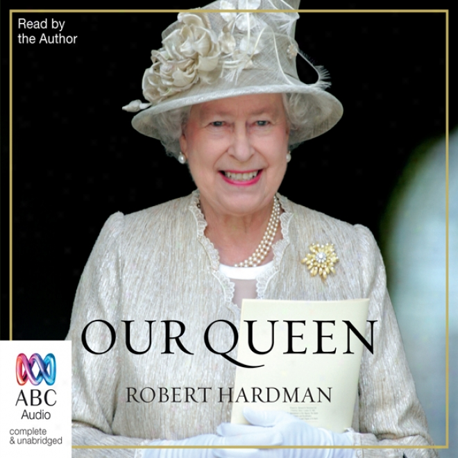Our Queen (unabridged)