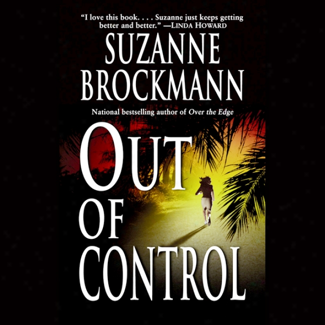 Out Of Control: Troubleshooter,, Book 4 (unabridged)