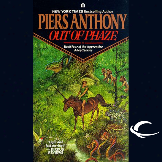Out Of Phaze: Apprenticee Aeept Series, Book 4 (unabridged)