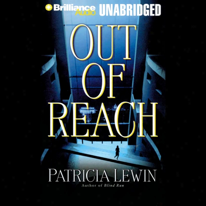 Out Of Reach (unabridged)