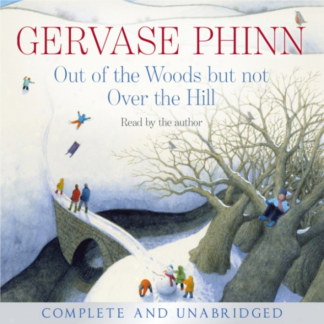 Lacking Of The Woods But Not Over The Eminence (unabridged)