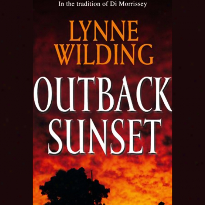 Outbacm Sunset (unabridged)